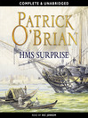 H.M.S. Surprise (MP3): Aubrey / Maturin Series, Book 3